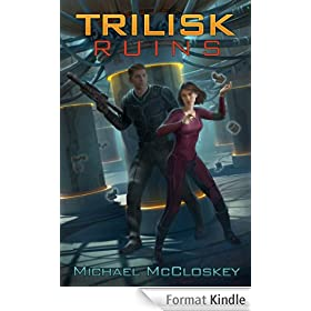 The Trilisk Ruins (Parker Interstellar Travels Book 1) (English Edition)