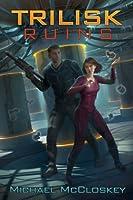 The Trilisk Ruins (Parker Interstellar Travels Book 1) (English Edition)