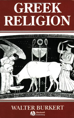 Greek Religion: Archaic and Classical (Ancient World), Walter Burkert