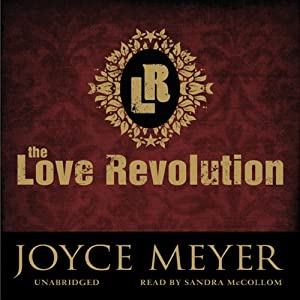 The Love Revolution   [Joyce Meyer]
