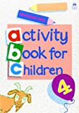 Oxford Activity Books for Children: Book 4 (Bk. 4) (0194218333) by Clark, Christopher