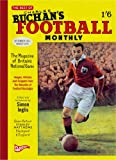 """The Best of Charles Buchan's """"Football Monthly"""" (Played in Britain)"""