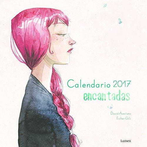 Calendario Encantadas 2017 (LUMEN ILUSTRADOS)