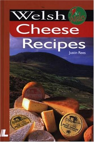 Welsh Cheese Recipes (It's Wales)