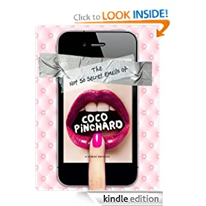 Free Kindle Book: The Not So Secret Emails Of Coco Pinchard, by Robert Bryndza. Publisher: Team Bryndza Books (June 5, 2012)
