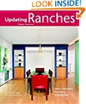 Ranches: Design Ideas for Renovating,...
