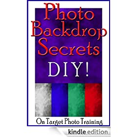 Photo Backdrop Secrets - DIY! (On Target Photo Training)