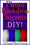 Photo Backdrop Secrets – DIY! (On Tar…