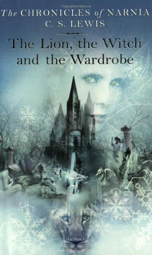 The Lion, the Witch, and the Wardrobe (The Chronicles of Narnia, Book 1)