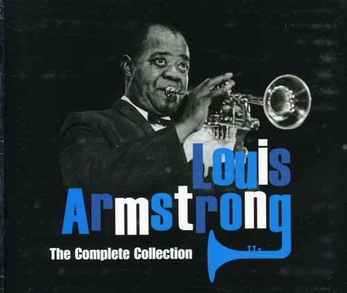 Louis Armstrong - The Complete Collection By Louis Armstrong (1996-12-08) - Zortam Music