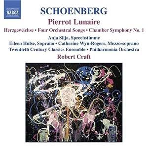 Schoenberg - Pierrot Lunaire; Chamber Symphony No 1