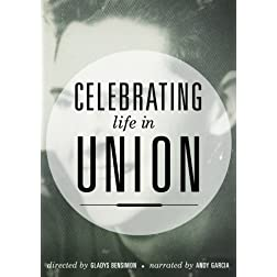 Celebrating Life in Union