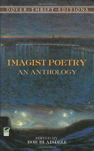 Imagist Poetry An Anthology Dover Thrift Editions