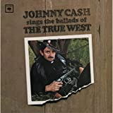 Sings Ballads of True West