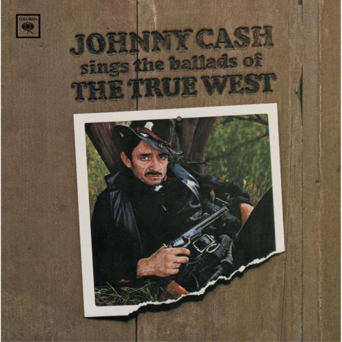 Johnny Cash - Sings Ballads of True West - Zortam Music