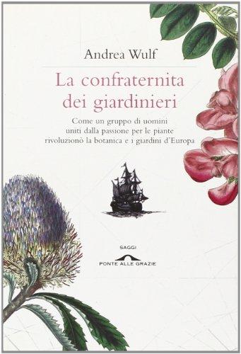 La Confraternita Dei Giardinieri