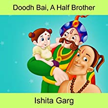 Doodh Bai, A Half Brother Audiobook by Ishita Garg Narrated by John Hawkes