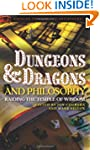 Dungeons and Dragons and Philosophy:...