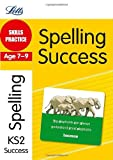 Jon Goulding Spelling Age 7-9: Skills Practice (Letts Key Stage 2 Success)