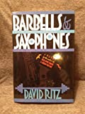 Barbells and Saxophone (1556111584) by Ritz, David