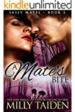 A Mate's Bite (BBW Paranormal Shape Shifter Romance): An Alpha male. A bbw sassy mate. Can love be enough? (Sassy Mates series Book 2) (English Edition)