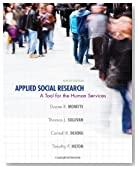 Applied Social Research: A Tool for the Human Services