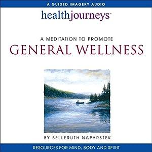 A Meditation to Promote General Wellness Speech