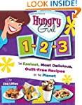Hungry Girl 1-2-3: The Easiest, Most...