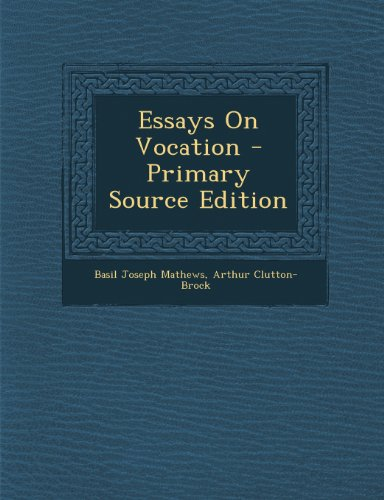 Essays on Vocation - Primary Source Edition