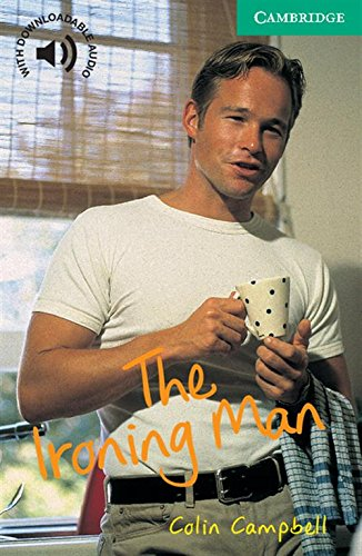 CER3: The Ironing Man Level 3 (Cambridge English Readers)