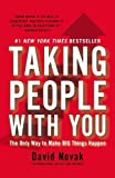 img - for By Novak, David Taking People with You: The Only Way to Make Big Things Happen (2013) Paperback book / textbook / text book