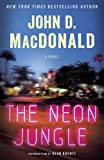 The Neon Jungle: A Novel