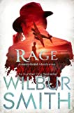 Wilbur Smith Rage (The Courtneys of Africa)