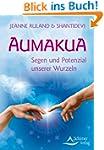 Aumakua - Segen und Potenzial unserer...