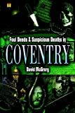 img - for Foul Deeds and Suspicious Deaths in Coventry book / textbook / text book
