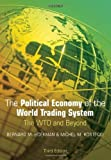 img - for The Political Economy of the World Trading System by Hoekman, Bernard M., Kostecki, Michel M. (2009) Paperback book / textbook / text book