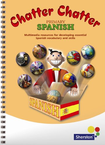 Chatter Chatter Primary Spanish - beginner's Spanish CD-ROM and book from Sherston (home user)
