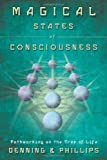 Magical States of Consciousness: Pathworking on the Tree of Life (Llewellyn's Inner Guide) (0738732826) by Denning, Melita