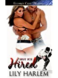 Hired (Hot Ice series Book 1)