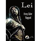 Lei (Italian Edition) ~ Henry Rider Haggard