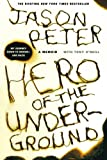 img - for Hero of the Underground: A Memoir book / textbook / text book