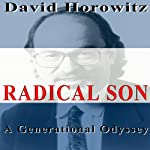 Radical Son: A Generational Odyssey | David Horowitz