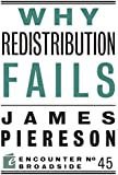 Why Redistribution Fails (Encounter Broadsides)