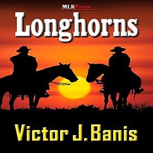Longhorns | [Victor J. Banis]