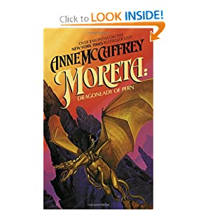 Moreta: Dragonlady of Pern by Anne McCaffrey and Michael Whelan