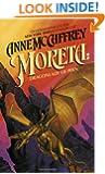 Moreta: Dragonlady of Pern (Pern: On Dragons)