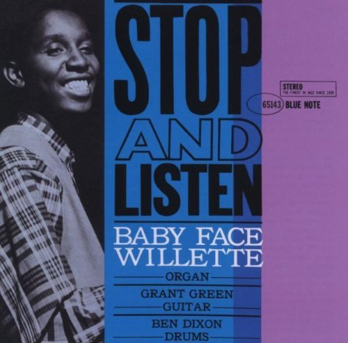 Stop & Listen Original recording remastered Edition by Willette, Baby Face (2009)... by BaFace Willette