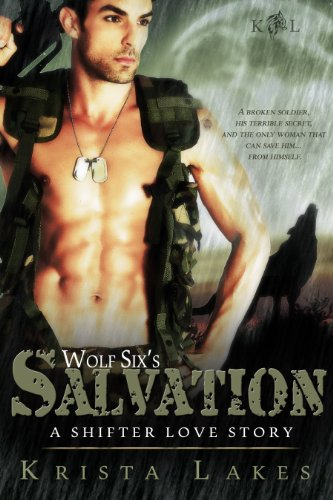 Krista Lakes - Wolf Six's Salvation: A Shifter Love Story