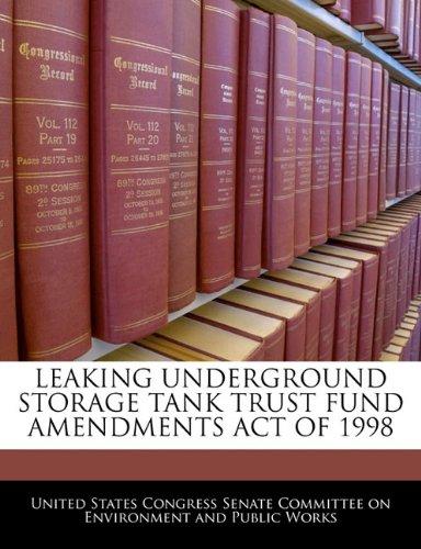 LEAKING UNDERGROUND STORAGE TANK TRUST FUND AMENDMENTS ACT OF 1998