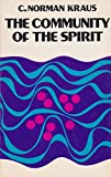 The community of the Spirit, (0802815626) by Kraus, C. Norman